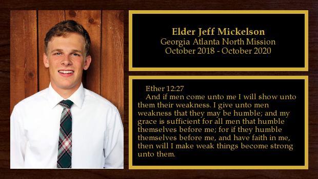 October 2018 to October 2020<br/>Elder Jeff Mickelson