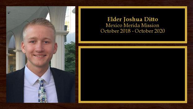 October 2018 to October 2020<br/>Elder Joshua Ditto
