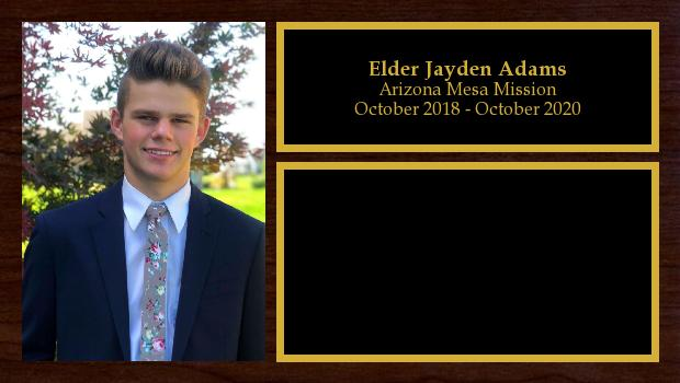 October 2018 to October 2020<br/>Elder Jayden Adams