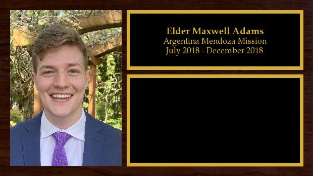 July 2018 to July 2020<br/>Elder Maxwell Adams
