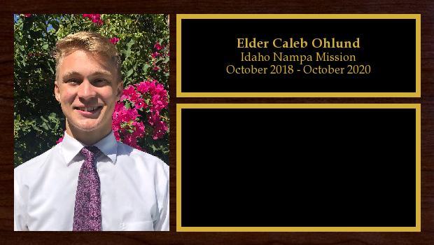 October 2018 to October 2020<br/>Elder Caleb Ohlund