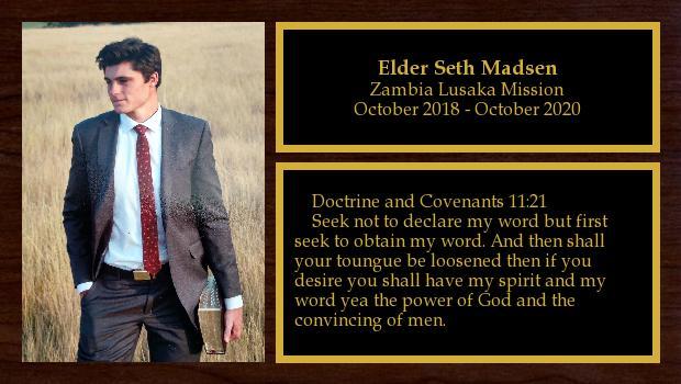 October 2018 to October 2020<br/>Elder Seth Madsen
