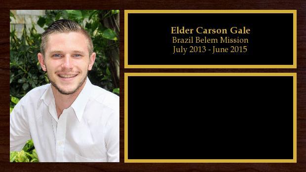 July 2013 to June 2015<br/>Elder Carson Gale