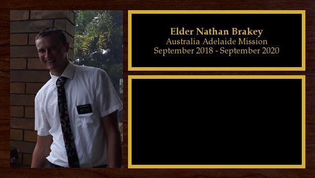 September 2018 to September 2020<br/>Elder Nathan Brakey