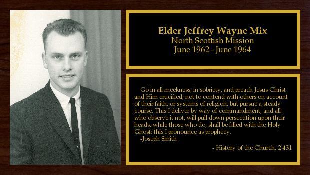 June 1962 to June 1964<br/>Elder Jeffrey Wayne Mix