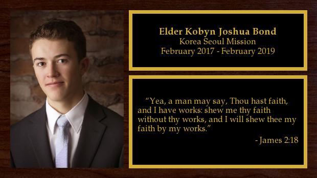 February 2017 to February 2019<br/>Elder Kobyn Joshua Bond