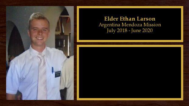 July 2018 to June 2020<br/>Elder Ethan Larson