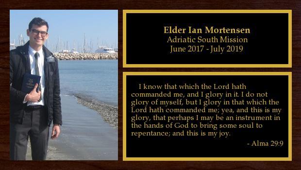 June 2017 to July 2019<br/>Elder Ian Mortensen