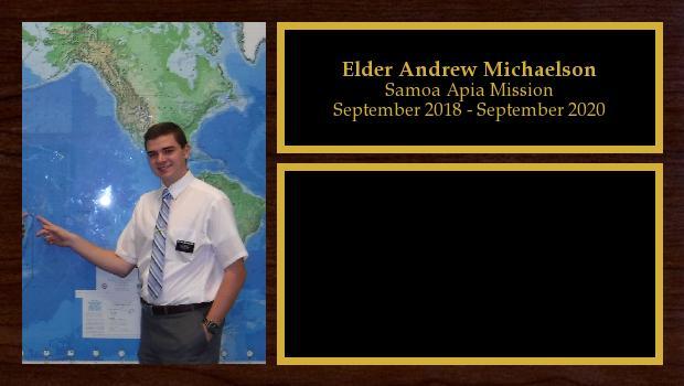 September 2018 to September 2020<br/>Elder Andrew Michaelson