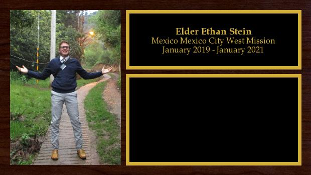 January 2019 to January 2021<br/>Elder Ethan Stein