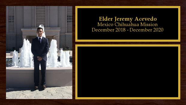 December 2018 to December 2020<br/>Elder Jeremy Acevedo