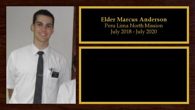July 2018 to July 2020<br/>Elder Marcus Anderson