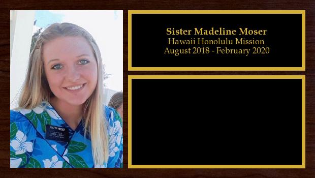 August 2018 to February 2020<br/>Sister Madeline Moser