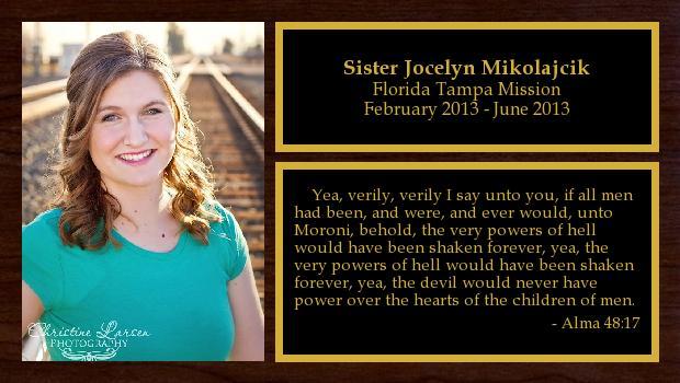 February 2013 to June 2013<br/>Sister Jocelyn Mikolajcik