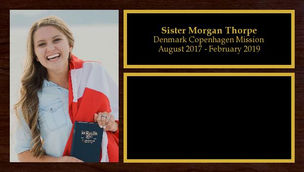 August 2017 to February 2019<br/>Sister Morgan Thorpe