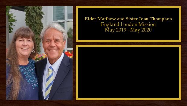 May 2019 to May 2020<br/>Elder Matthew and Sister Joan Thompson