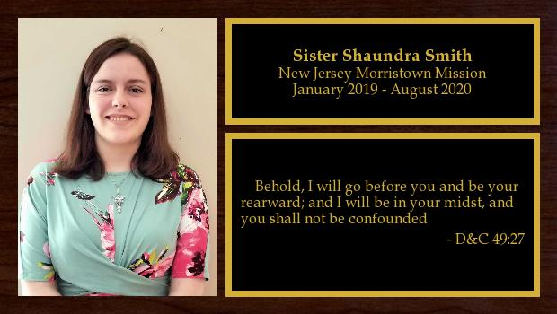 January 2019 to August 2020<br/>Sister Shaundra Smith