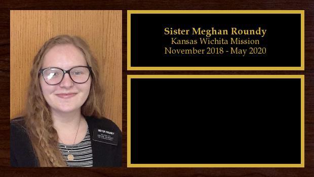 November 2018 to May 2020<br/>Sister Meghan Roundy