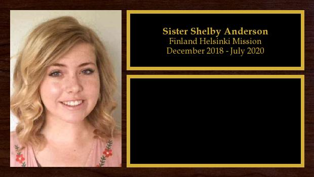 December 2018 to July 2020<br/>Sister Shelby Anderson