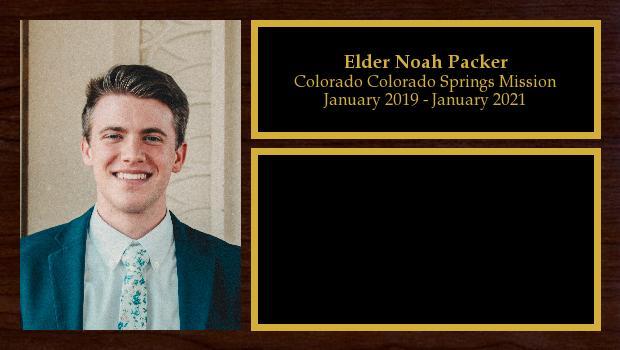 January 2019 to January 2021<br/>Elder Noah Packer