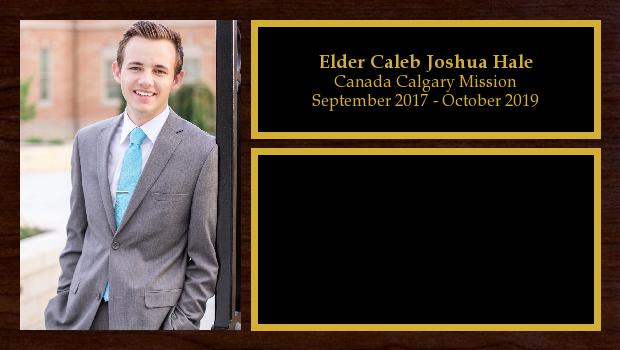 September 2017 to October 2019<br/>Elder Caleb Joshua Hale