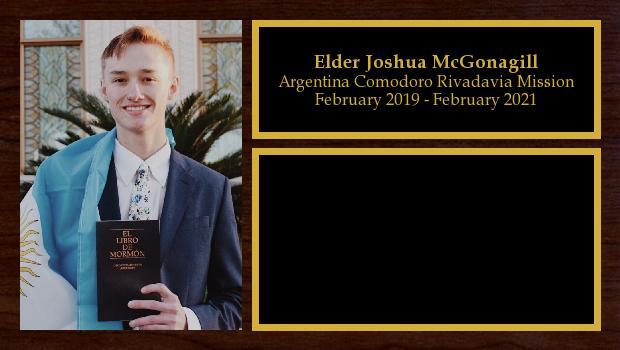 February 2019 to February 2021<br/>Elder Joshua McGonagill