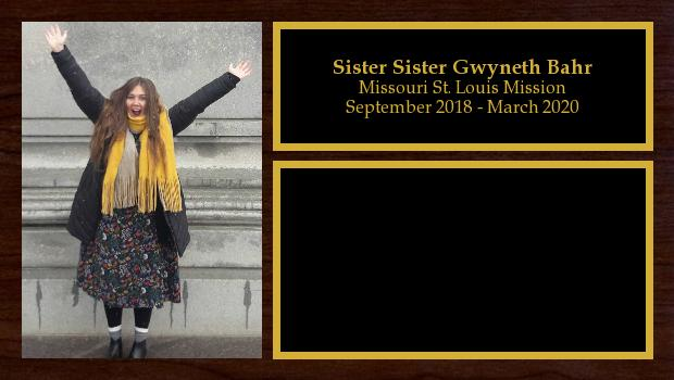 September 2018 to March 2020<br/>Sister Sister Gwyneth Bahr