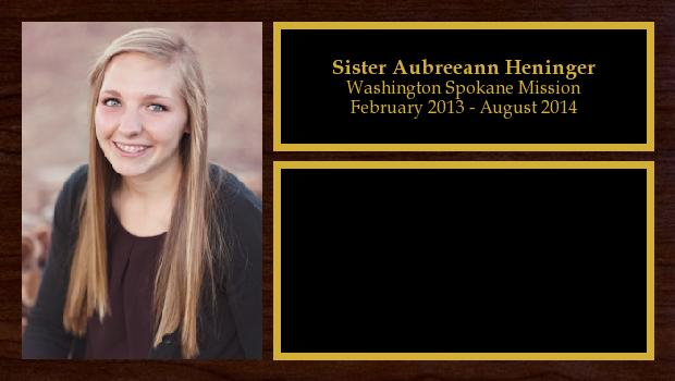 February 2013 to August 2014<br/>Sister Aubreeann Heninger