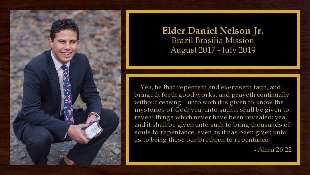 August 2017 to July 2019<br/>Elder Daniel Nelson Jr.
