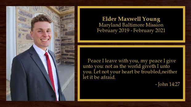 February 2019 to February 2021<br/>Elder Maxwell Young