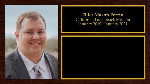 January 2019 to January 2021<br/>Elder Mason Ferrin
