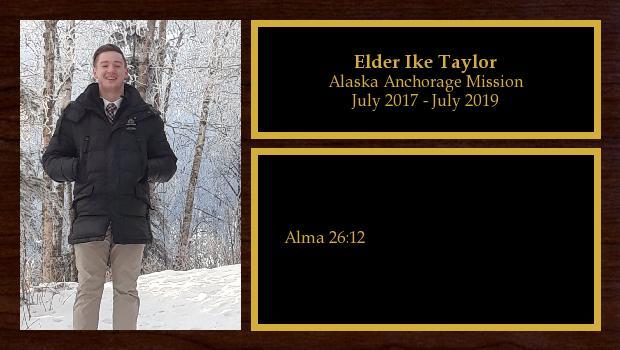 July 2017 to July 2019<br/>Elder Ike Taylor