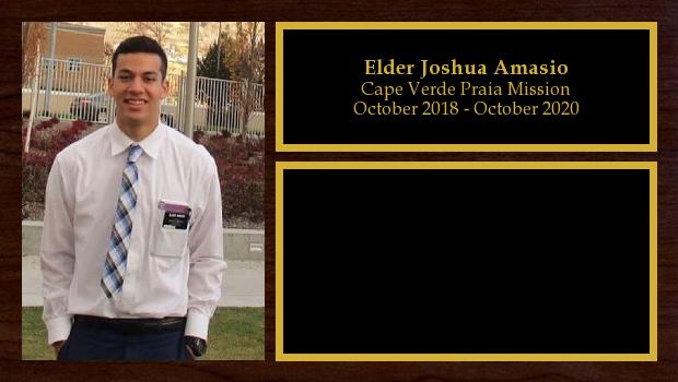 October 2018 to October 2020<br/>Elder Joshua Amasio
