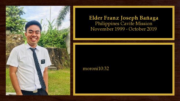 November 1999 to October 2019<br/>Elder Franz Joseph Bañaga