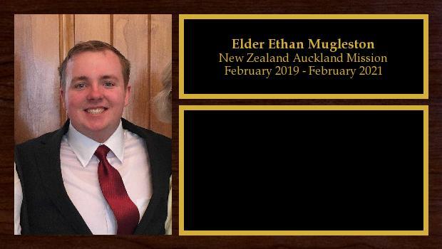 February 2019 to February 2021<br/>Elder Ethan Mugleston