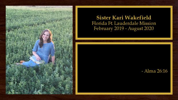 February 2019 to August 2020<br/>Sister Kari Wakefield