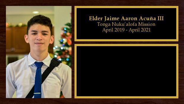 April 2019 to April 2021<br/>Elder Jaime Aaron Acuña III