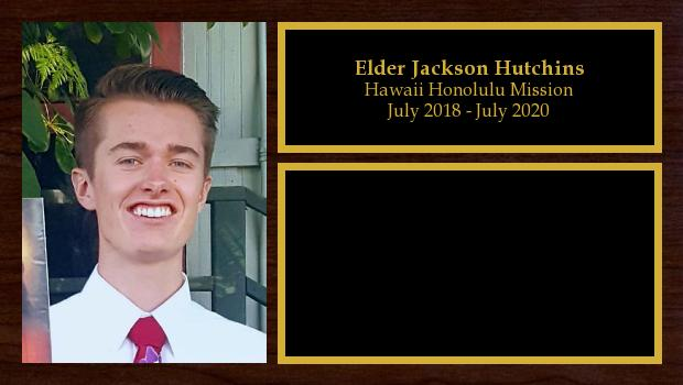 July 2018 to July 2020<br/>Elder Jackson Hutchins