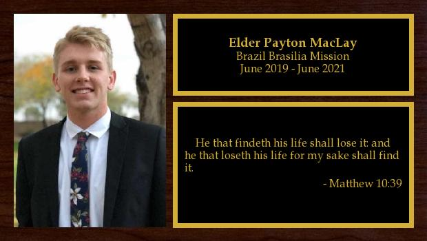 June 2019 to January 2021<br/>Elder Payton MacLay