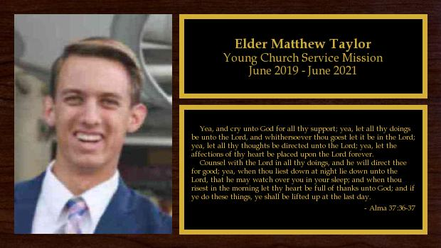 June 2019 to June 2021<br/>Elder Matthew Taylor