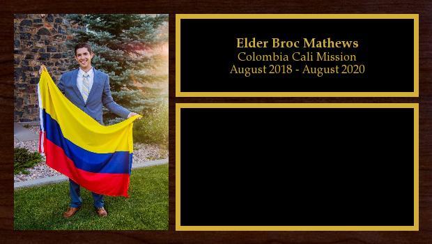 August 2018 to August 2020<br/>Elder Broc Mathews