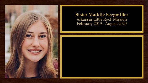 February 2019 to August 2020<br/>Sister Maddie Seegmiller