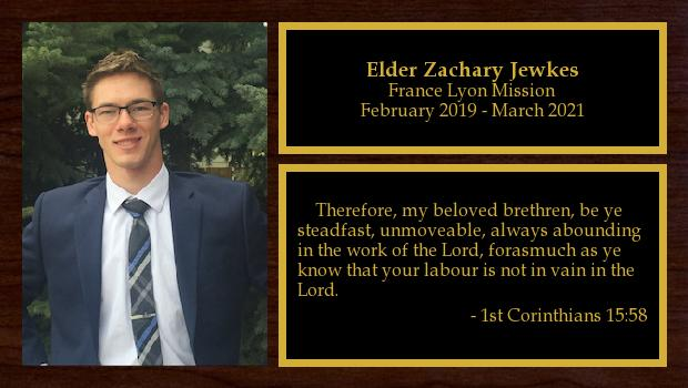 February 2019 to March 2021<br/>Elder Zachary Jewkes