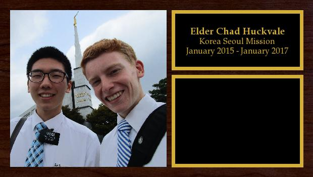January 2015 to January 2017<br/>Elder Chad Huckvale