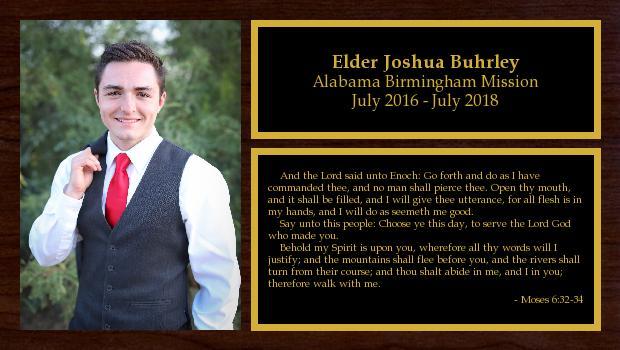 July 2016 to July 2018<br/>Elder Joshua Buhrley