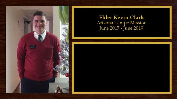 June 2017 to June 2019<br/>Elder Kevin Clark