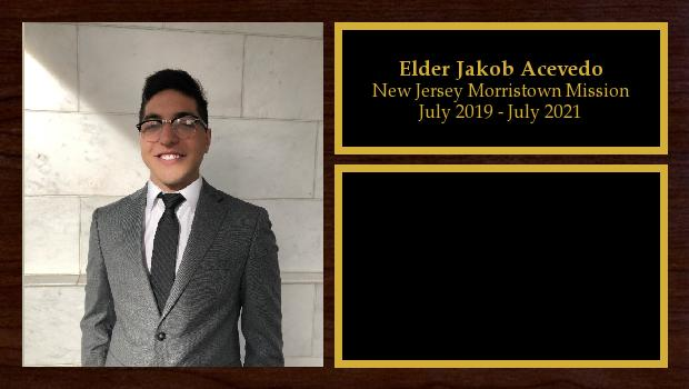 July 2019 to July 2021<br/>Elder Jakob Acevedo
