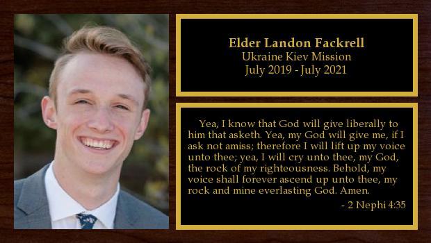 July 2019 to July 2021<br/>Elder Landon Fackrell