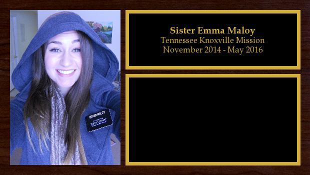 November 2014 to May 2016<br/>Sister Emma Maloy