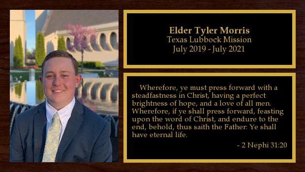 July 2019 to July 2021<br/>Elder Tyler Morris